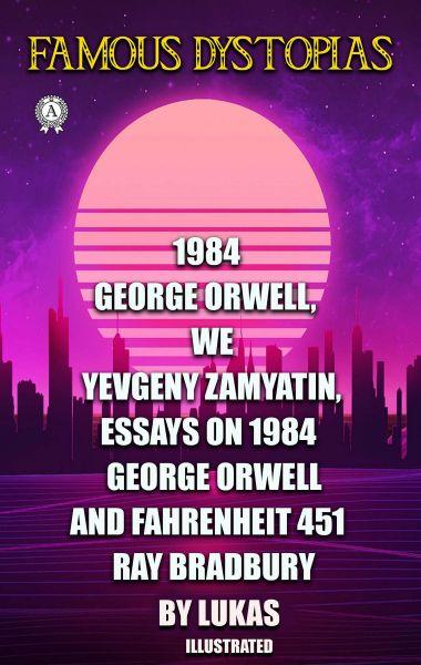 Famous Dystopias