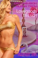 Lovegoods Mission – Flügel der Leidenschaft
