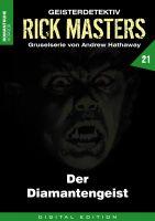 Rick Masters 21 - Der Diamantengeist