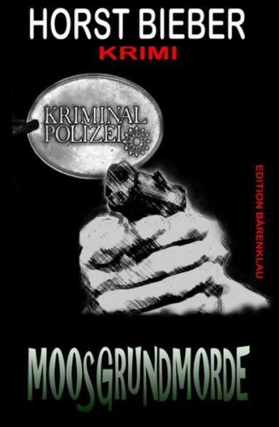Moosgrundmorde: Krimi