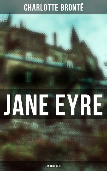 Jane Eyre (Unabridged)