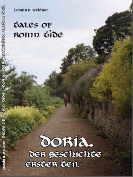 Tales of roinn tide - doria. Der Geschichte erster teil