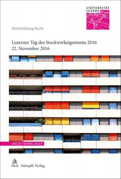 Luzerner Tag des Stockwerkeigentums 2016
