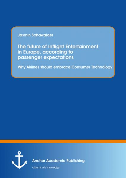 The future of Inflight Entertainment in Europe, according to passenger expectations: Why Airlines sh