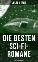 Die besten Sci-Fi-Romane von Jules Verne (Illustrierte Ausgabe)