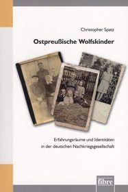 Ostpreußische Wolfskinder