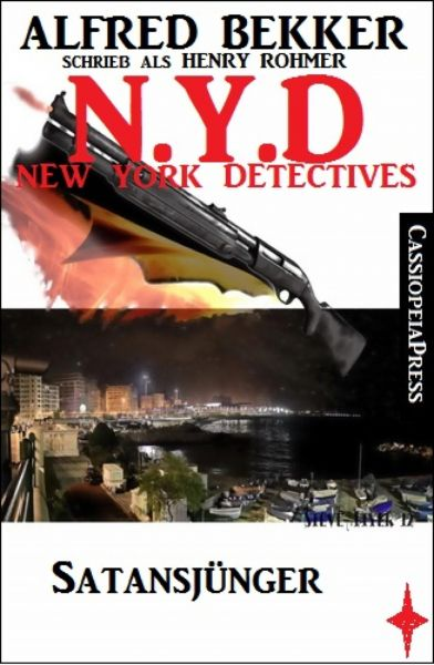 Henry Rohmer, N.Y.D. - Satansjünger (New York Detectives)
