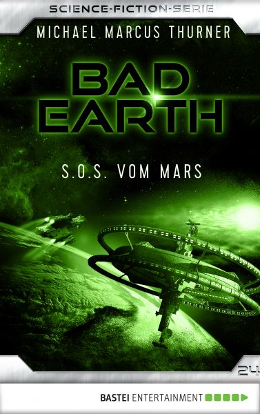 Bad Earth 24 - Science-Fiction-Serie