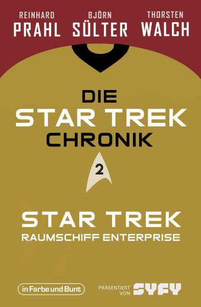 Die Star-Trek-Chronik - Teil 2: Star Trek: Raumschiff Enterprise
