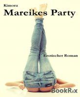 Mareikes Party