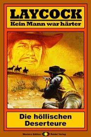 Laycock Western 102: Die höllischen Deserteure