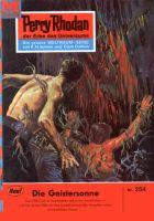 Perry Rhodan 254: Die Geistersonne (Heftroman)