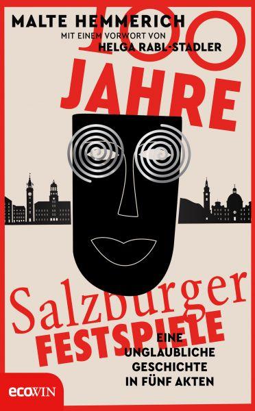 100 Jahre Salzburger Festspiele
