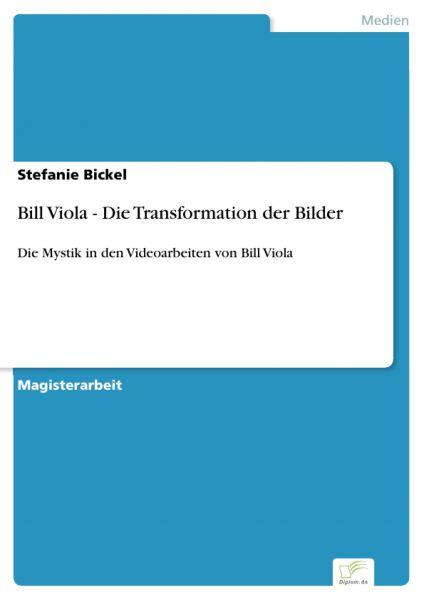 Bill Viola - Die Transformation der Bilder