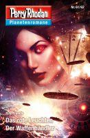Planetenroman 61 + 62: Das rote Leuchten / Der Waffenhändler
