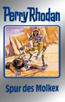 Perry Rhodan 79: Spur des Molkex (Silberband)