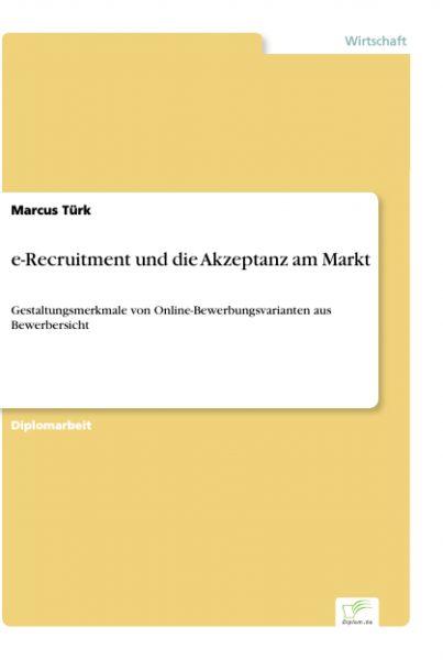 e-Recruitment und die Akzeptanz am Markt