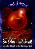 AD ASTRA Buchausgabe 013: Eine Sphäre - lichtjahreweit