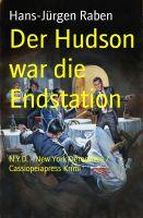 Der Hudson war die Endstation