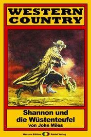 WESTERN COUNTRY 172: Shannon und die Wüstenteufel