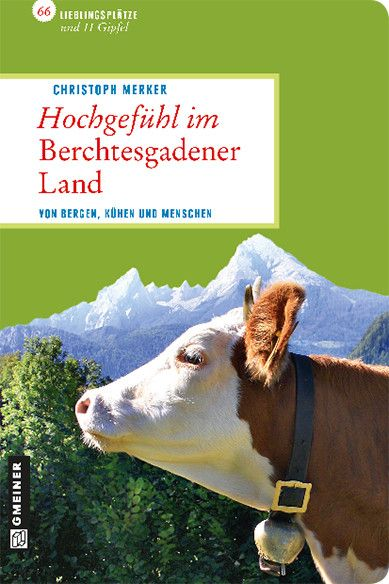Hochgefühl im Berchtesgadener Land