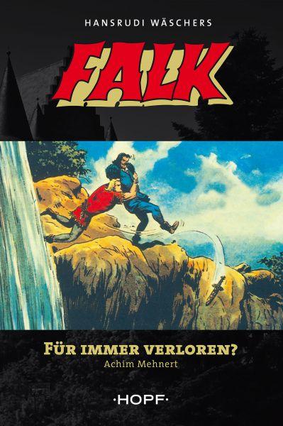 Falk 4: Für immer verloren?