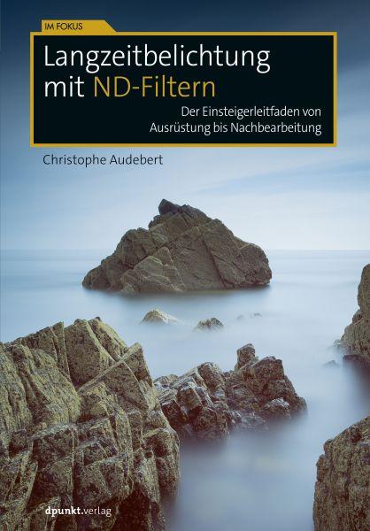 Langzeitbelichtung mit ND-Filtern