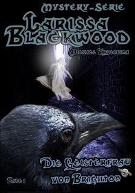 Larissa Blackwood: Die Geisterfrau von Brighton