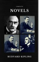 Rudyard Kipling: The Complete Novels and Stories (Quattro Classics) (The Greatest Writers of All Tim