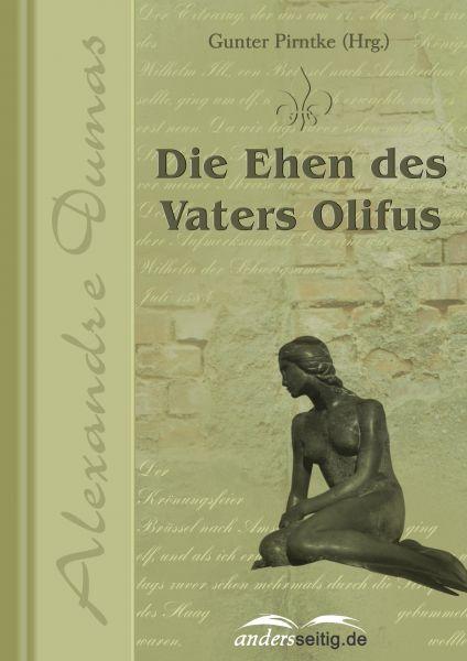 Die Ehen des Vaters Olifus
