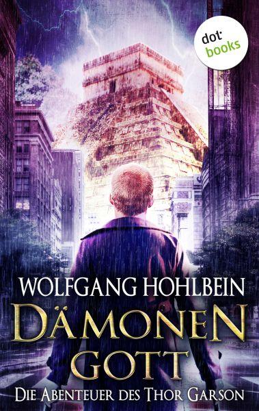 Dämonengott: Die Abenteuer des Thor Garson - Erster Roman