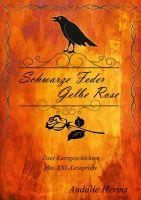 Schwarze Feder, gelbe Rose