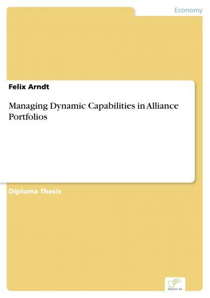 Managing Dynamic Capabilities in Alliance Portfolios