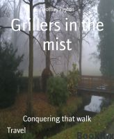 Grillers in the mist