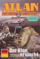 Atlan 828: Der Klon erwacht (Heftroman)