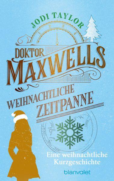 Doktor Maxwells weihnachtliche Zeitpanne