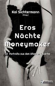Eros Nächte Moneymaker