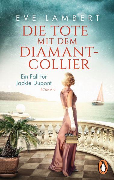 Die Tote mit dem Diamantcollier - Ein Fall für Jackie Dupont