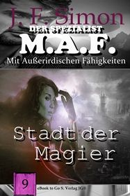 Stadt der Magier ( Der Spezialist M.A.F. 9 )