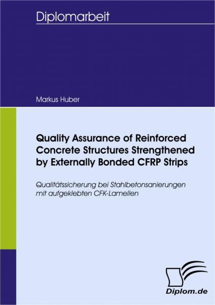 Quality Assurance of Reinforced Concrete Structures Strengthened by Externally Bonded CFRP Strips