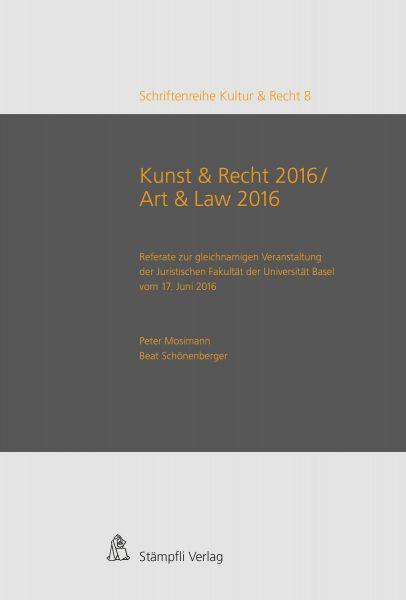 Kunst & Recht 2016 / Art & Law 2016