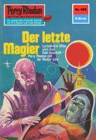 Perry Rhodan 655: Der letzte Magier (Heftroman)