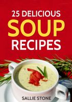 25 Delicious Soup Recipes