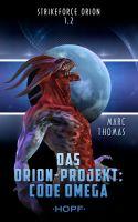 Strikeforce Orion 1.2 - Das Orion-Projekt: Code Omega