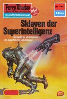 Perry Rhodan 1047: Sklaven der Superintelligenz (Heftroman)