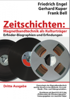 Zeitschichten – Magnetbandtechnik als Kulturträger (Dritte Ausgabe 2013)
