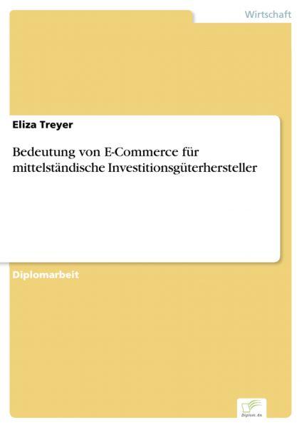 Bedeutung von E-Commerce für mittelständische Investitionsgüterhersteller
