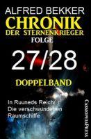 Folge 27/28 - Chronik der Sternenkrieger Doppelband
