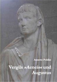"Vergils ""Aeneis"" und Augustus"
