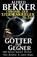 Chronik der Sternenkrieger - Götter und Gegner